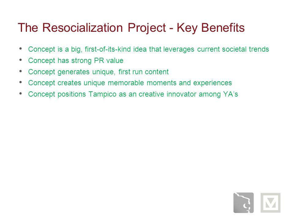 The Resocialization Project - Key Benefits