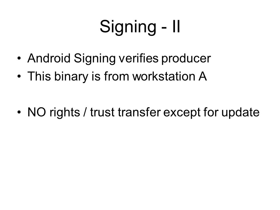 Signing - II Android Signing verifies producer