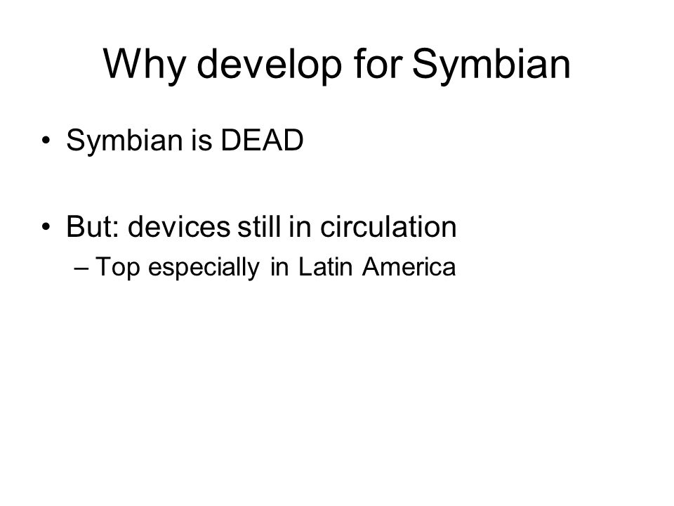 Why develop for Symbian
