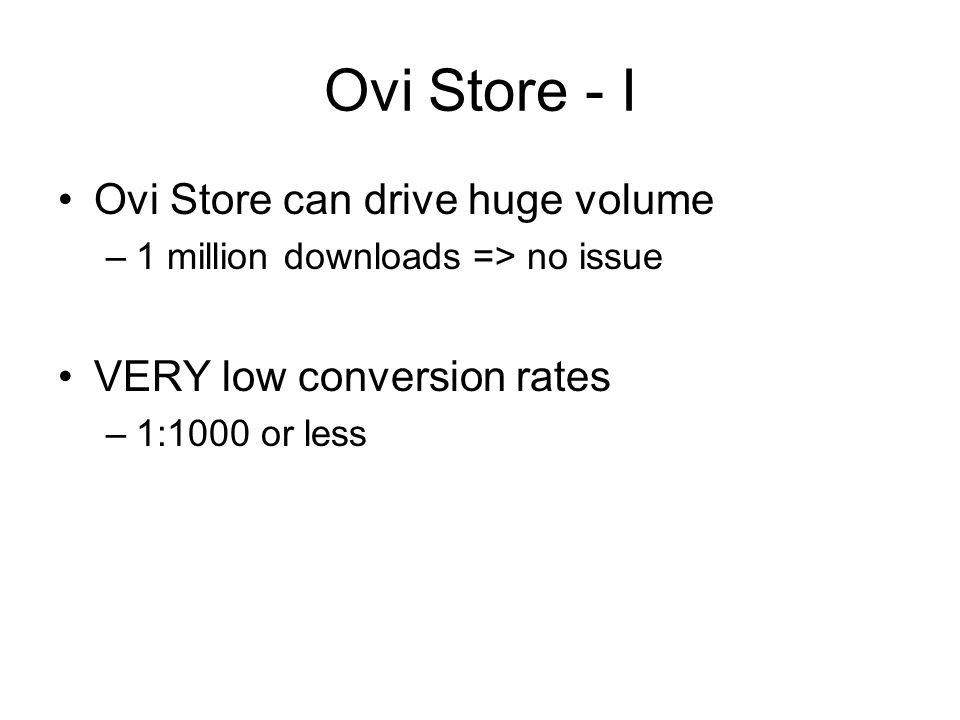 Ovi Store - I Ovi Store can drive huge volume