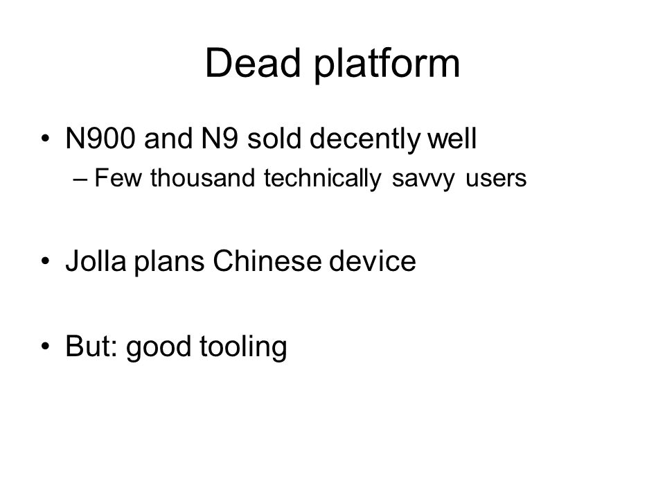 Dead platform N900 and N9 sold decently well