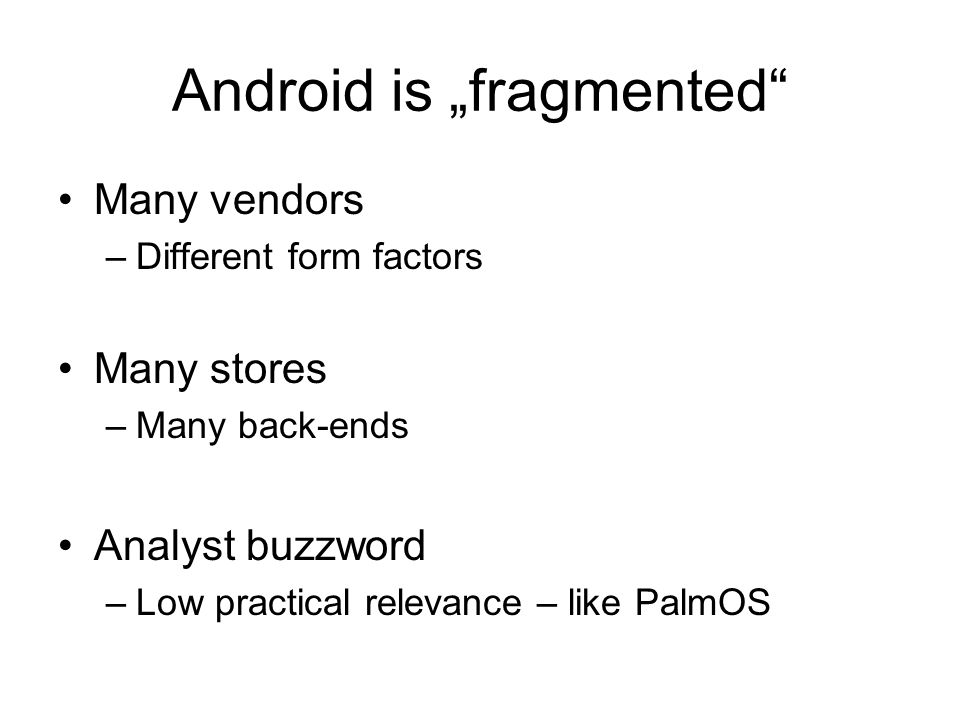 "Android is ""fragmented"