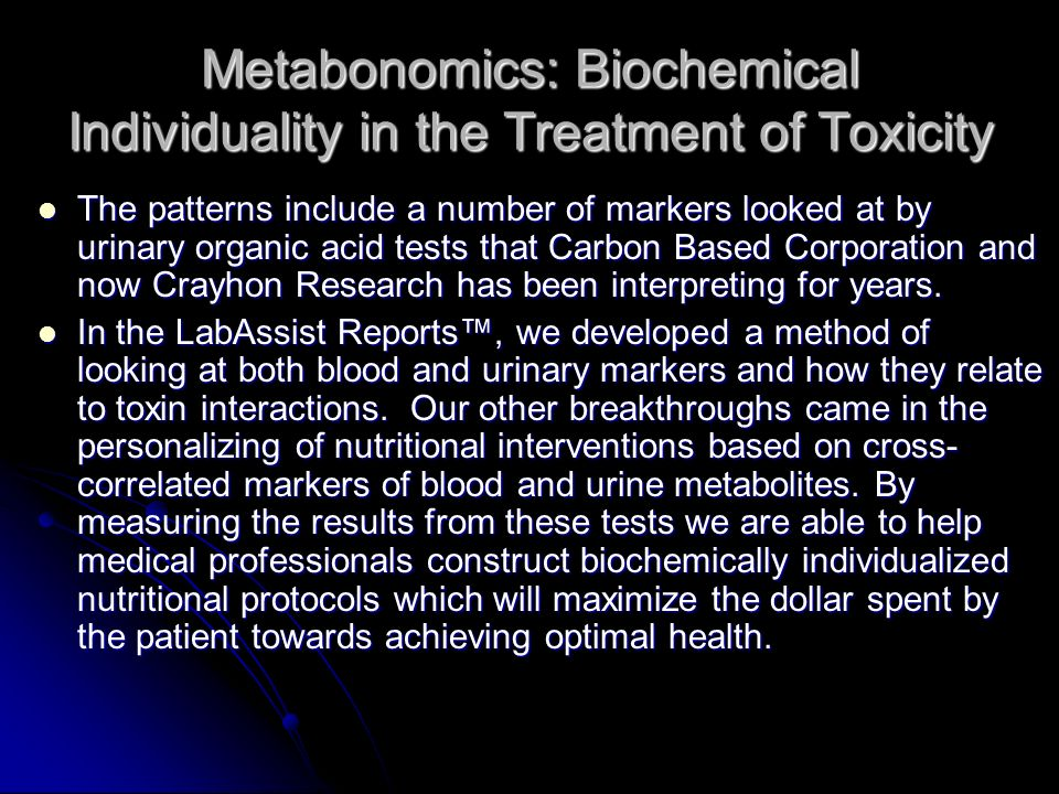 Metabonomics: Biochemical Individuality in the Treatment of Toxicity