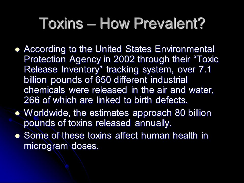 Toxins – How Prevalent
