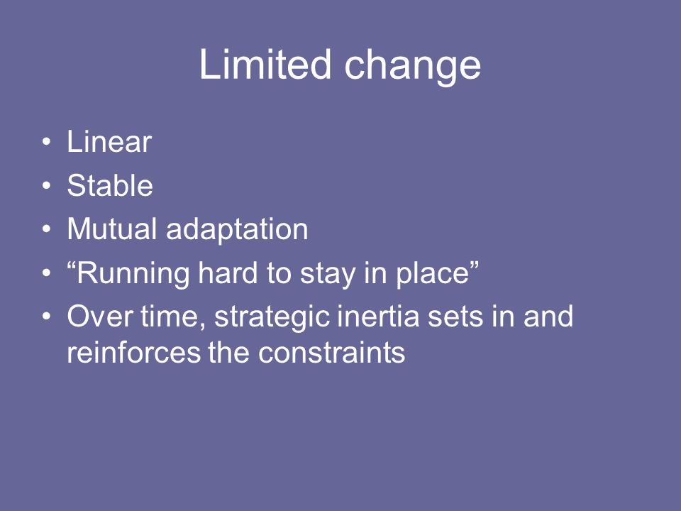 Limited change Linear Stable Mutual adaptation