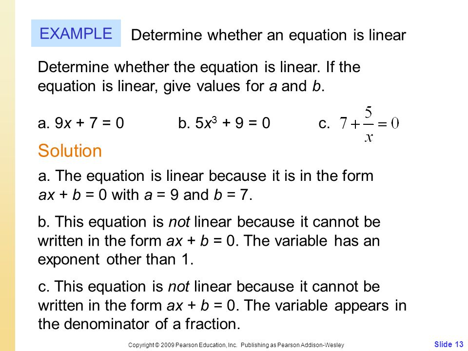 Solution EXAMPLE Determine whether an equation is linear
