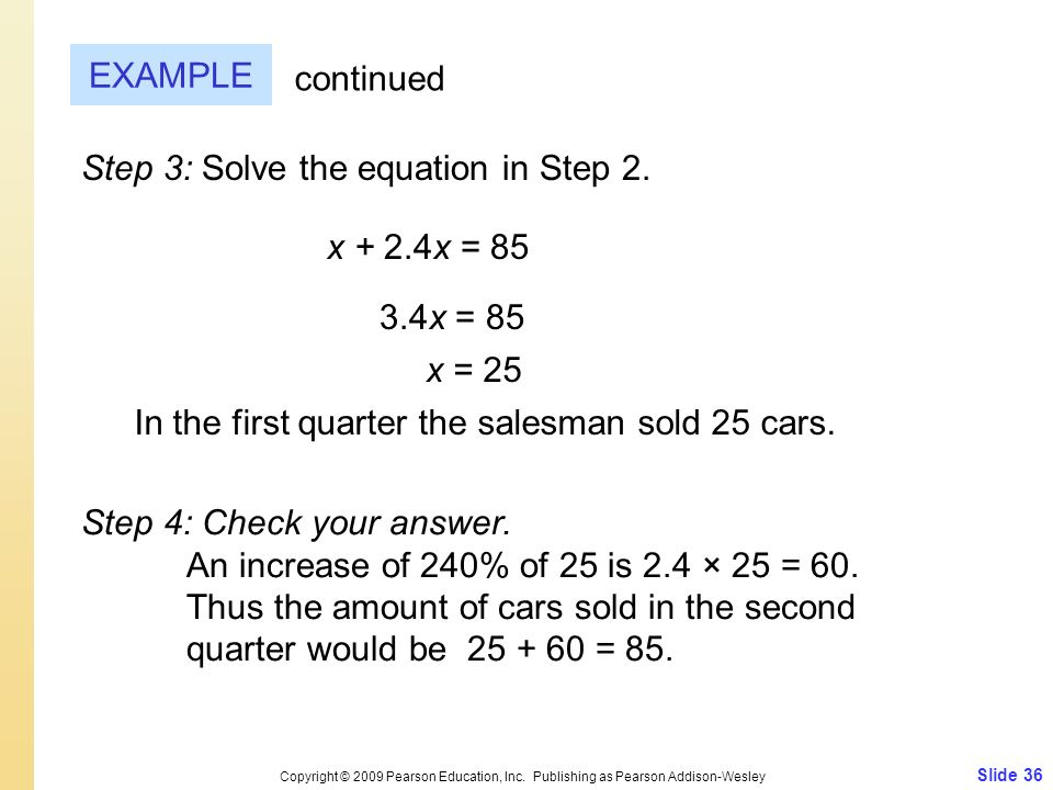 Step 3: Solve the equation in Step 2.