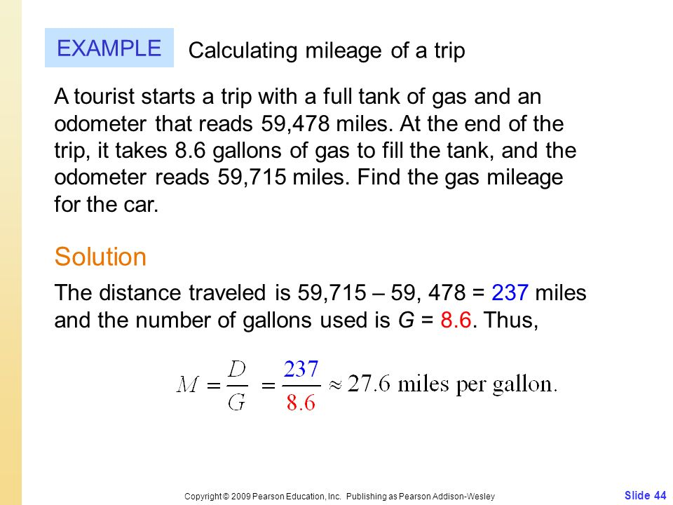 Solution EXAMPLE Calculating mileage of a trip
