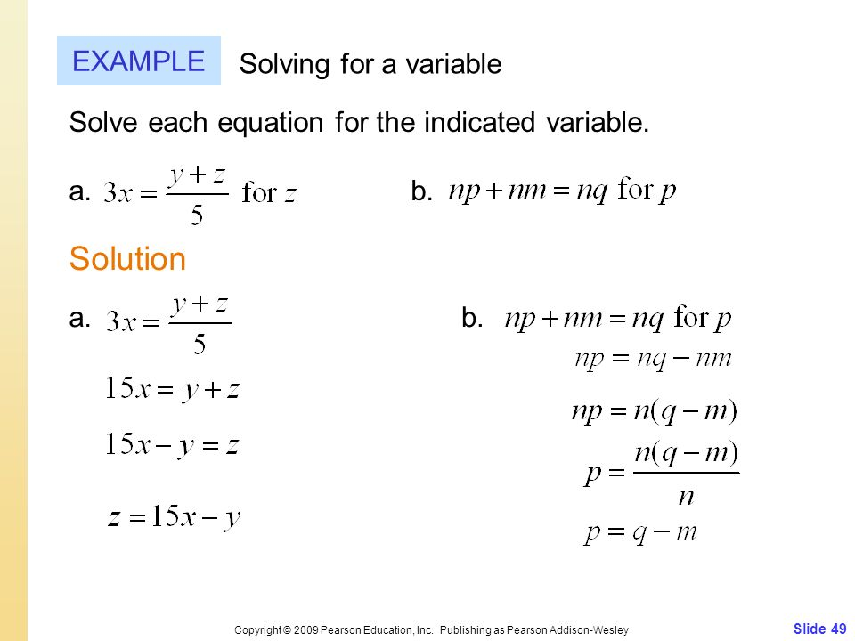 Solution EXAMPLE Solving for a variable