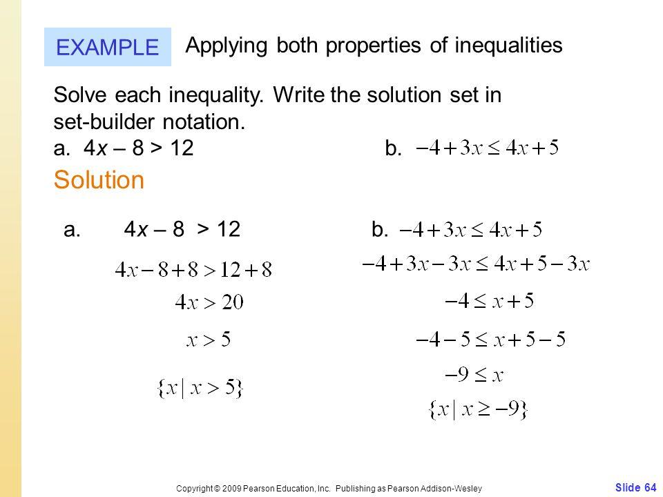 Solution EXAMPLE Applying both properties of inequalities