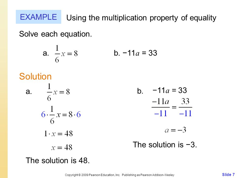 Solution EXAMPLE Using the multiplication property of equality