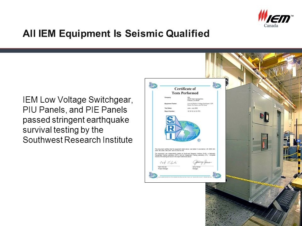 All IEM Equipment Is Seismic Qualified