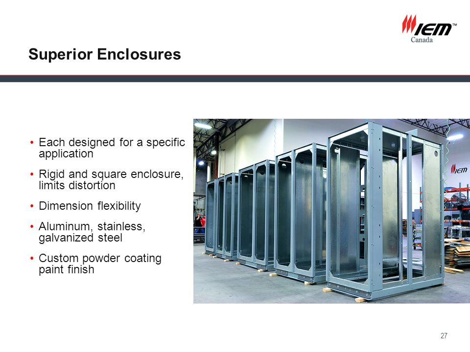Superior Enclosures Each designed for a specific application