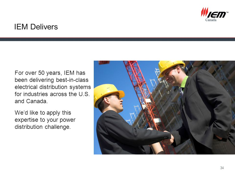 IEM Delivers For over 50 years, IEM has been delivering best-in-class electrical distribution systems for industries across the U.S. and Canada.