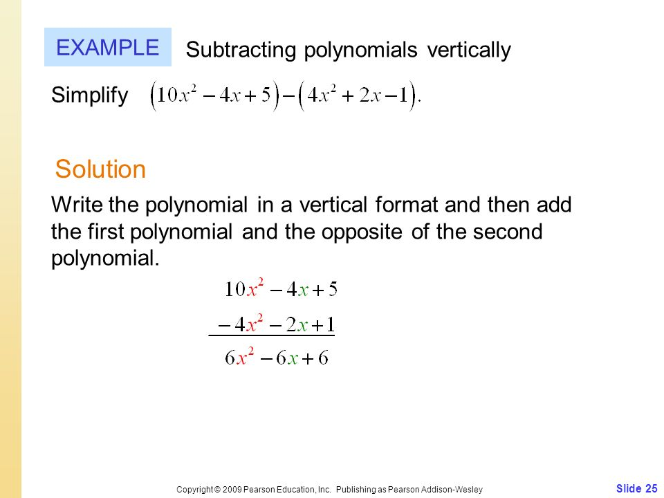 Solution EXAMPLE Subtracting polynomials vertically Simplify