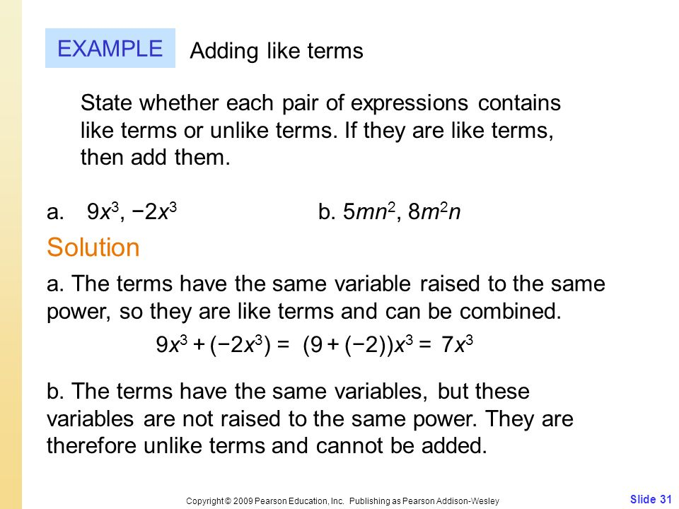 Solution EXAMPLE Adding like terms
