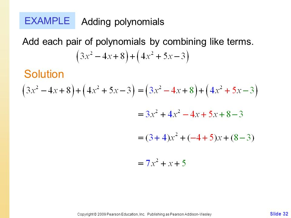 Solution EXAMPLE Adding polynomials