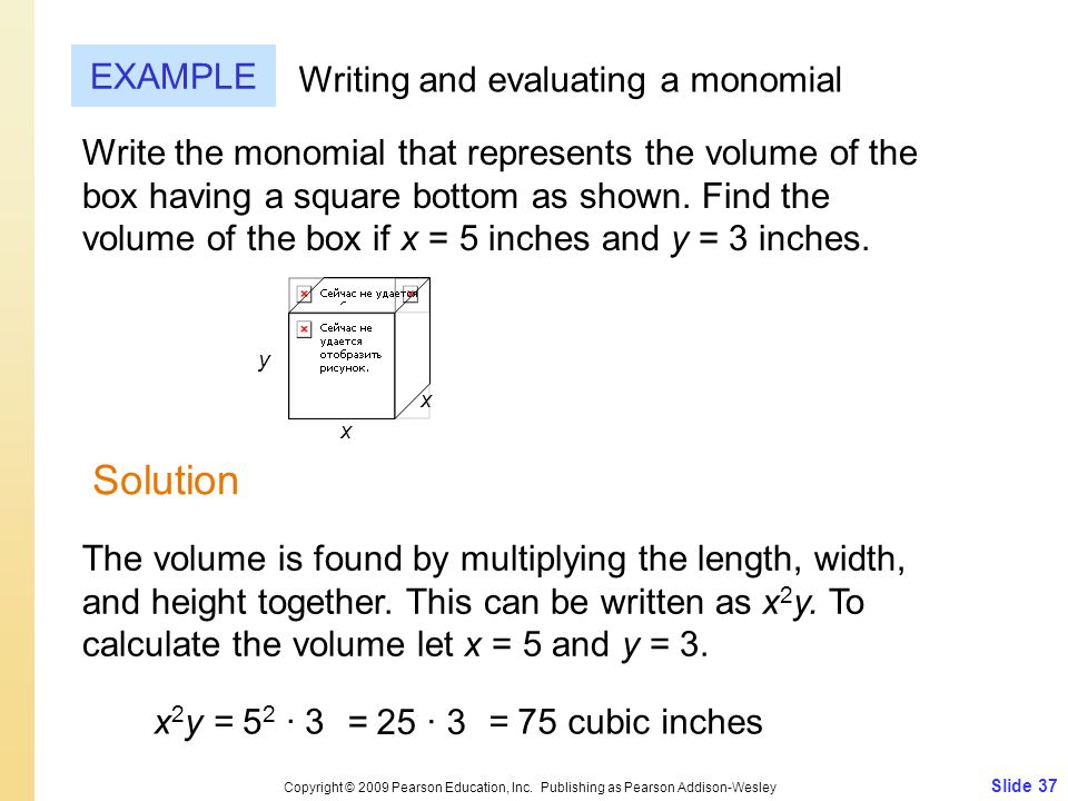 Solution EXAMPLE Writing and evaluating a monomial