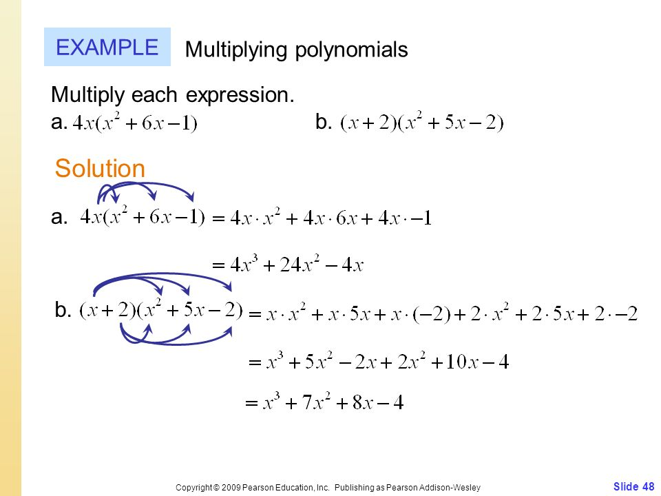 Solution EXAMPLE Multiplying polynomials Multiply each expression.