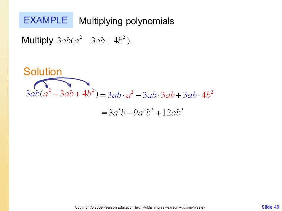 Solution EXAMPLE Multiplying polynomials Multiply Slide 49