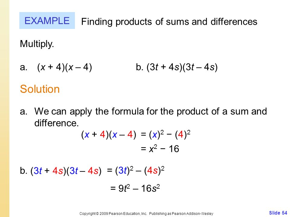 Solution EXAMPLE Finding products of sums and differences Multiply.