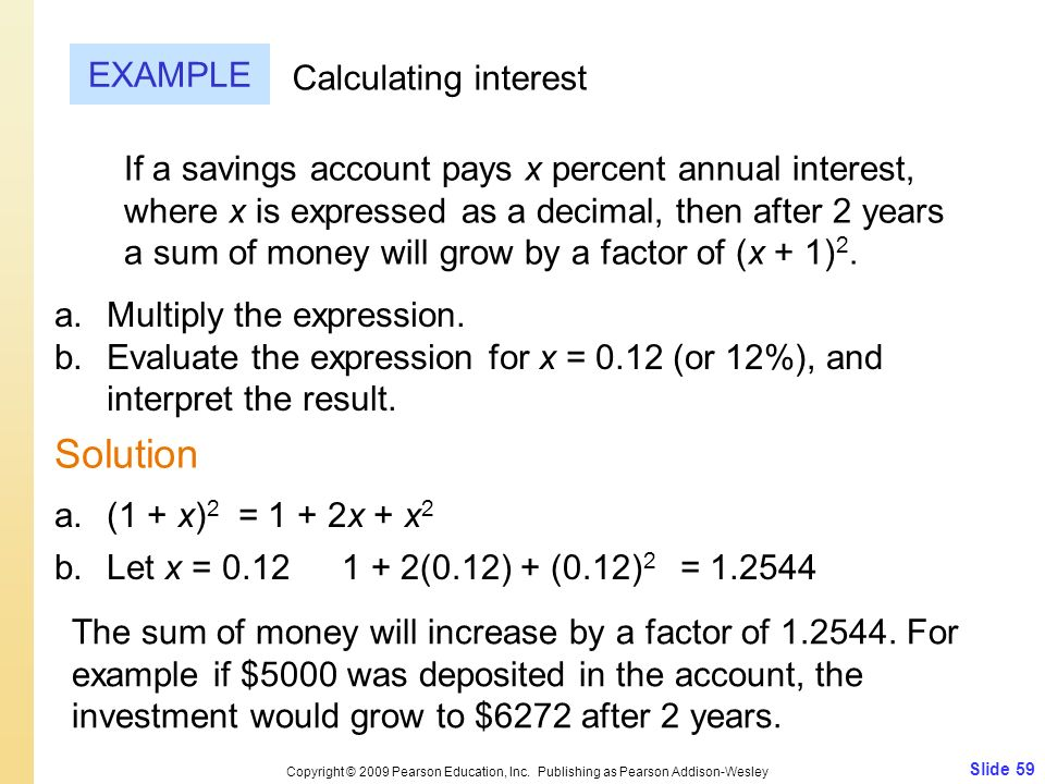 Solution EXAMPLE Calculating interest