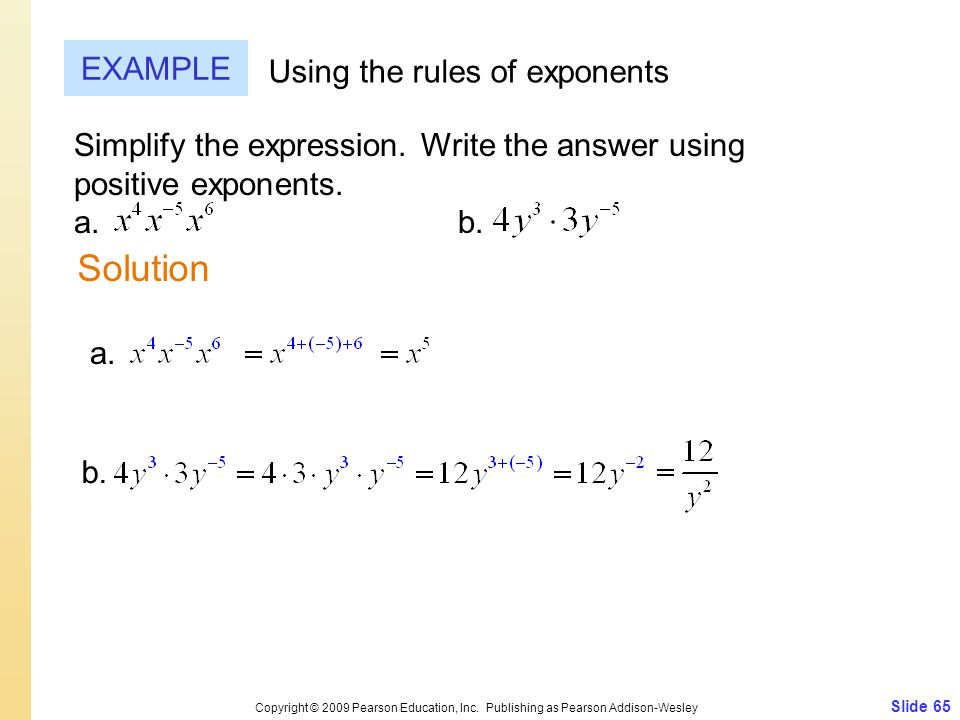 Solution EXAMPLE Using the rules of exponents