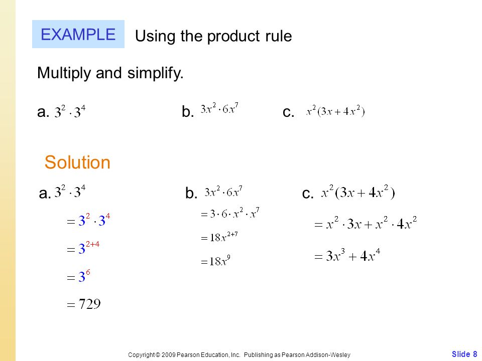 Solution EXAMPLE Using the product rule Multiply and simplify.