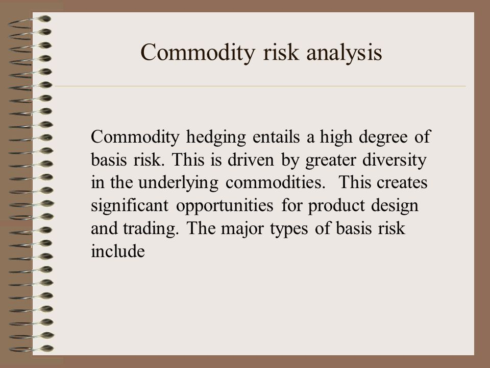 Commodity risk analysis