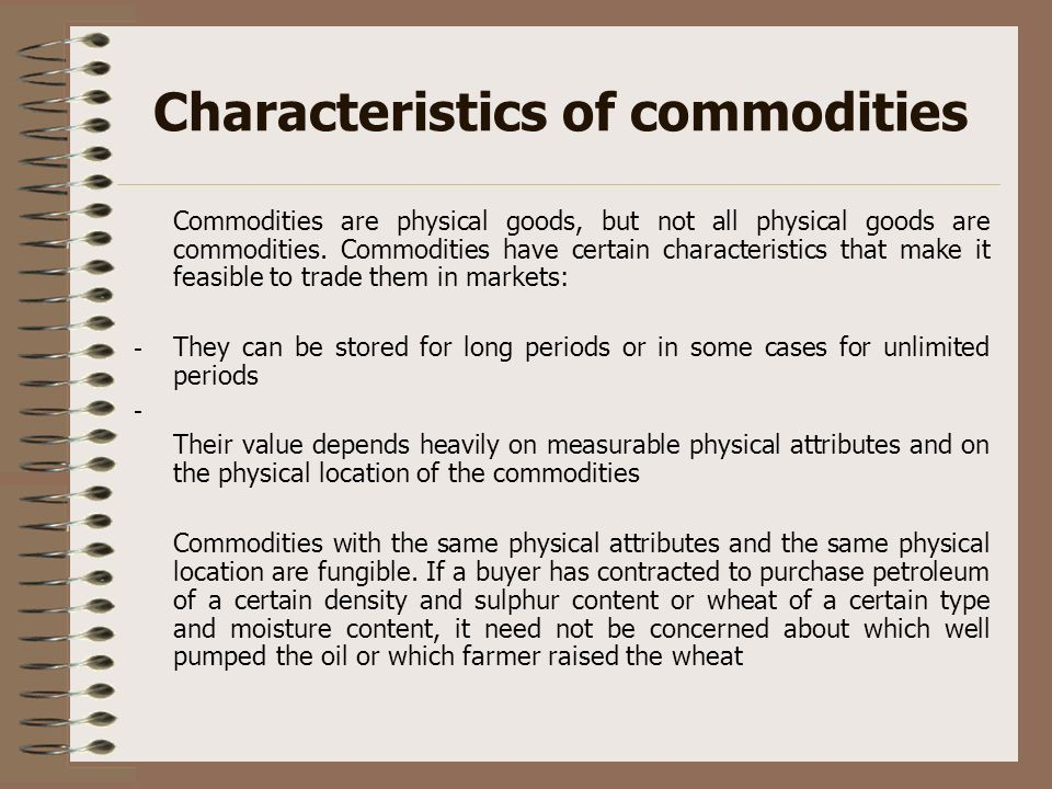 Characteristics of commodities