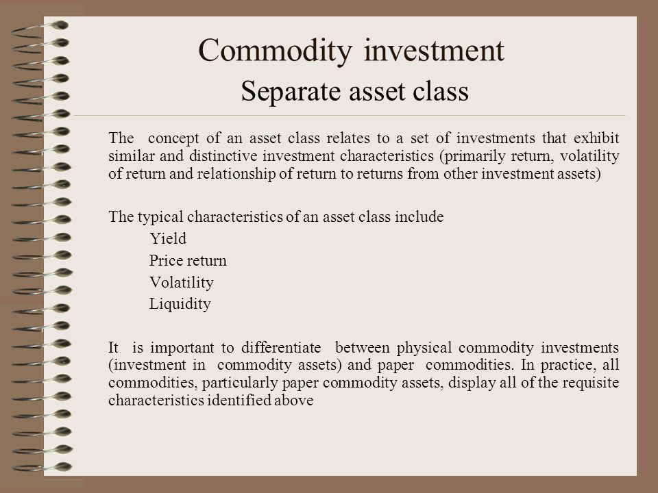 Commodity investment Separate asset class