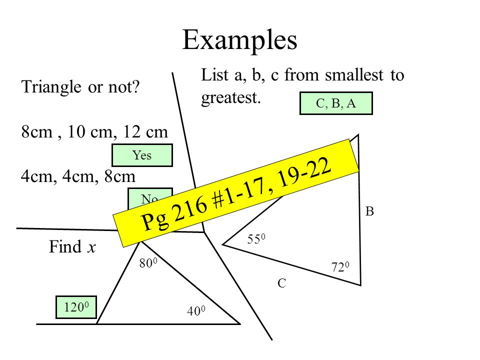 Examples Pg 216 #1-17, 19-22 List a, b, c from smallest to greatest.