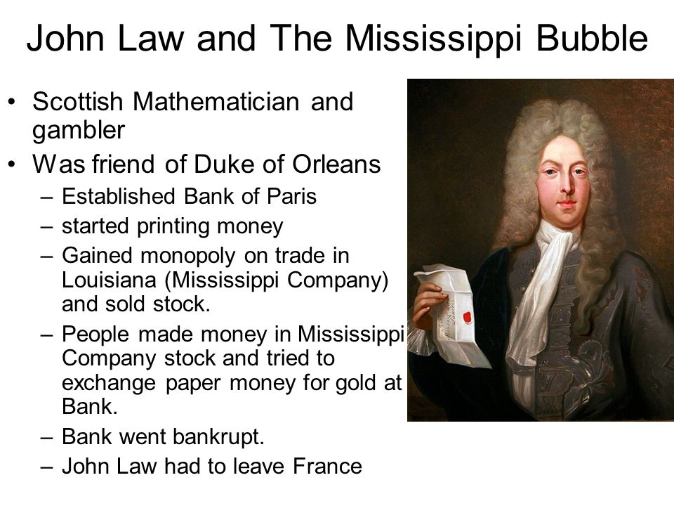 John Law and The Mississippi Bubble