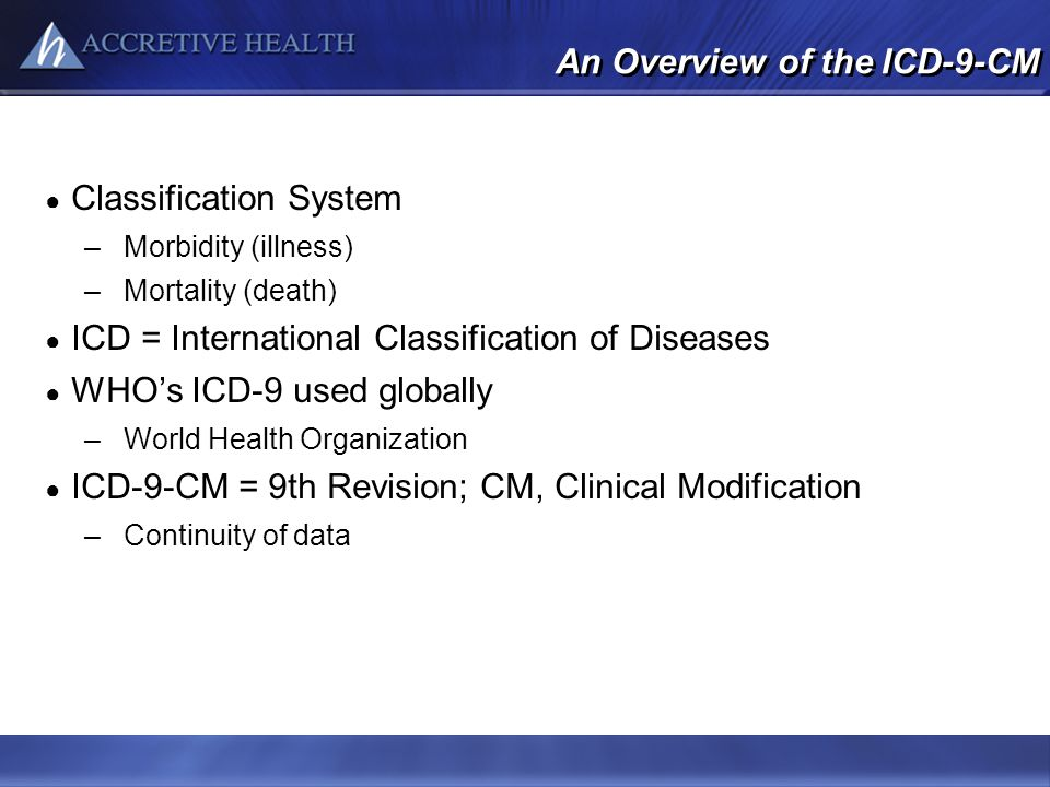 An Overview of the ICD-9-CM