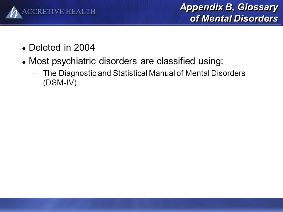 Appendix B, Glossary of Mental Disorders