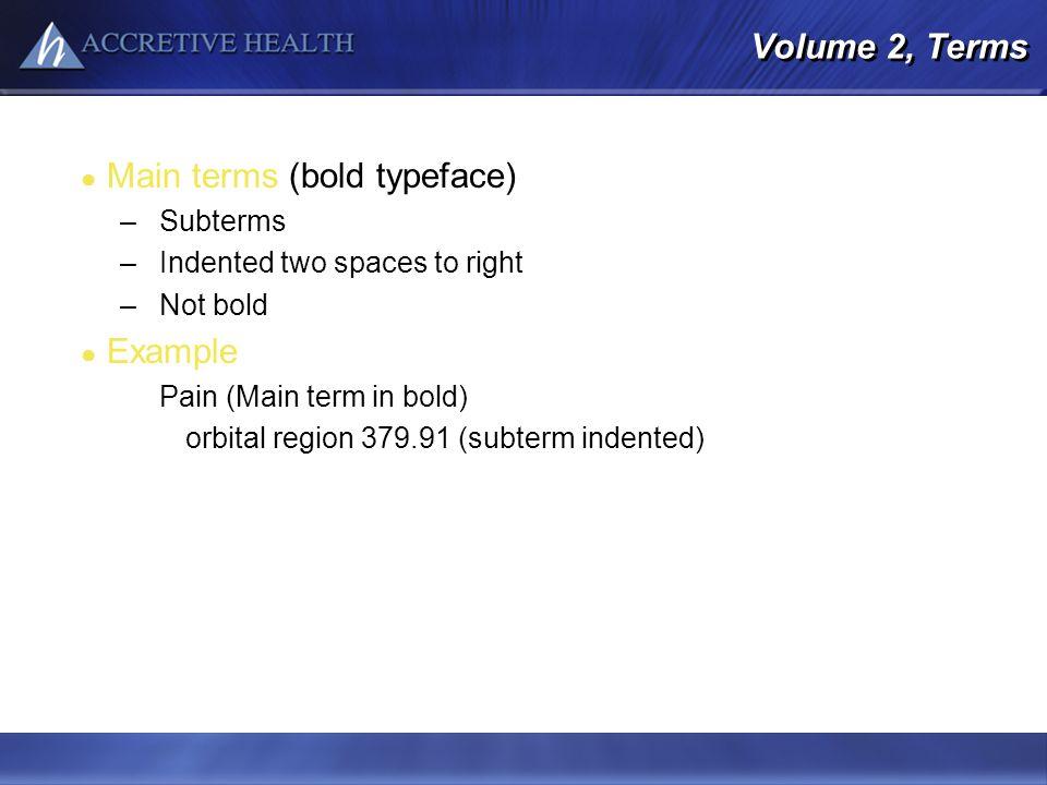 Main terms (bold typeface)