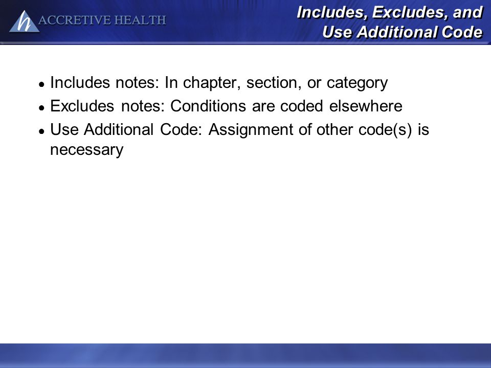 Includes, Excludes, and Use Additional Code
