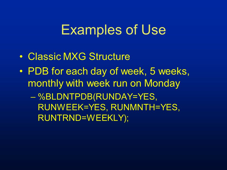 Examples of Use Classic MXG Structure