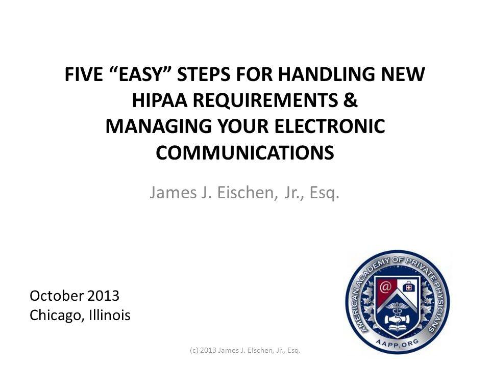 (c) 2013 James J. Eischen, Jr., Esq.
