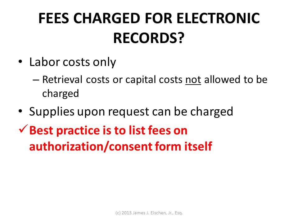FEES CHARGED FOR ELECTRONIC RECORDS