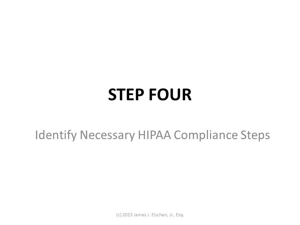 Identify Necessary HIPAA Compliance Steps