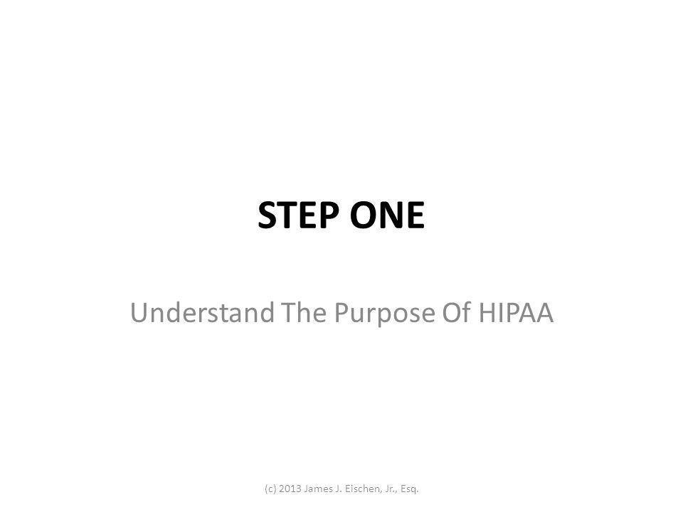 Understand The Purpose Of HIPAA