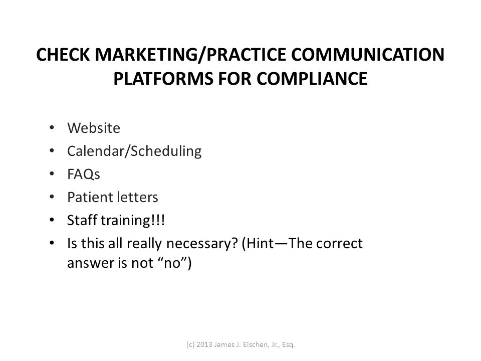 CHECK MARKETING/PRACTICE COMMUNICATION PLATFORMS FOR COMPLIANCE