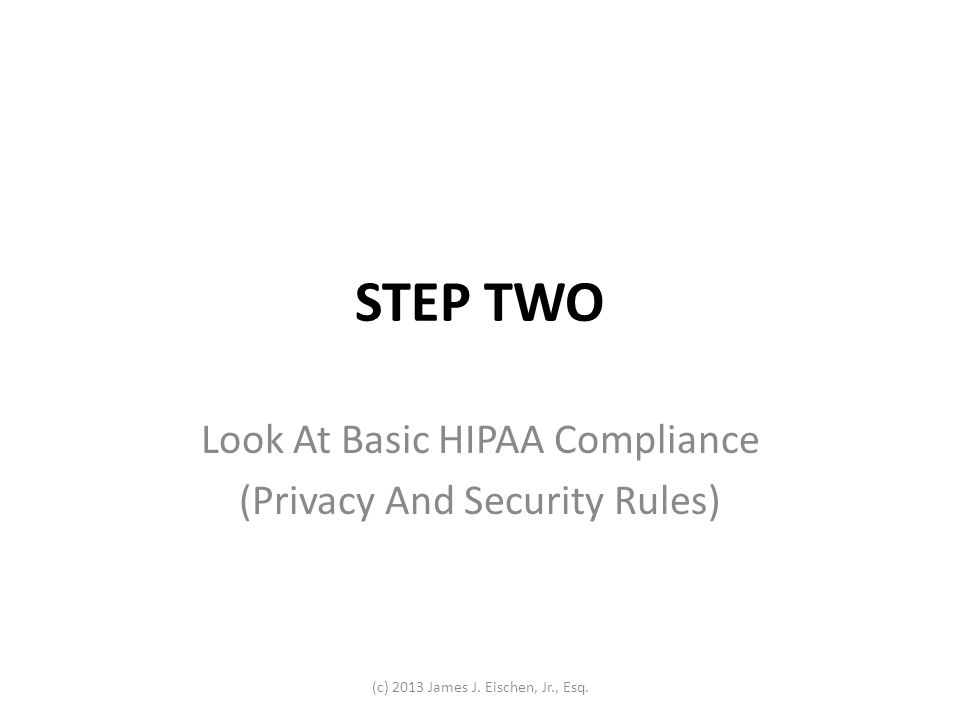 Look At Basic HIPAA Compliance (Privacy And Security Rules)