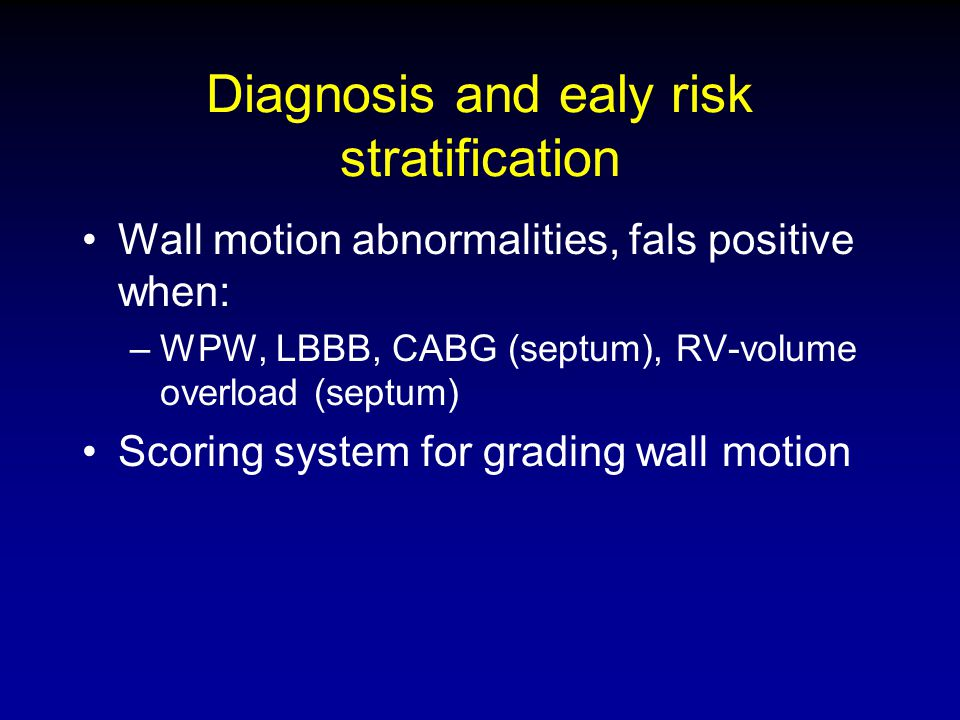Diagnosis and ealy risk stratification