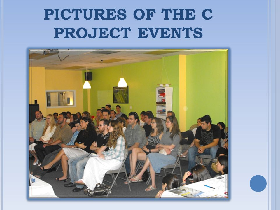 PICTURES OF THE C PROJECT EVENTS