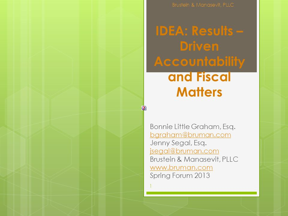 IDEA: Results – Driven Accountability and Fiscal Matters