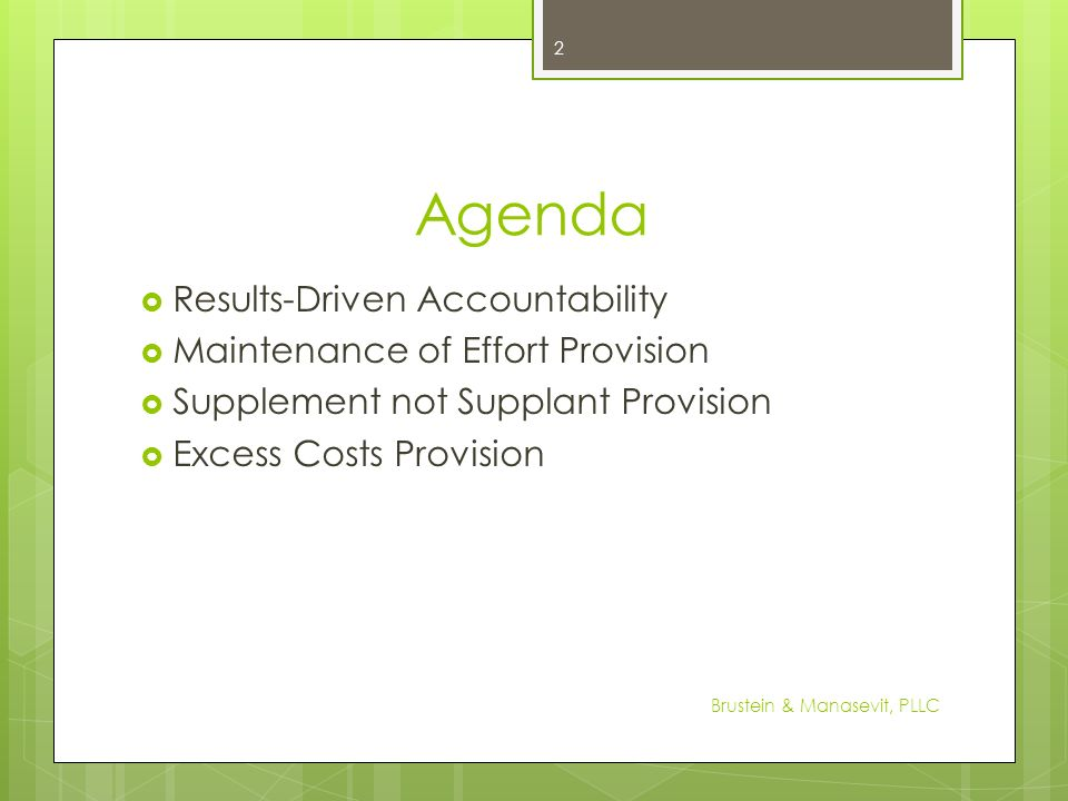 Agenda Results-Driven Accountability Maintenance of Effort Provision
