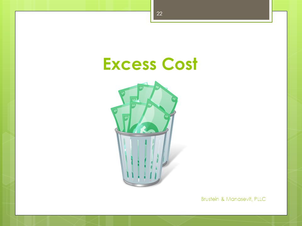 Excess Cost Brustein & Manasevit, PLLC