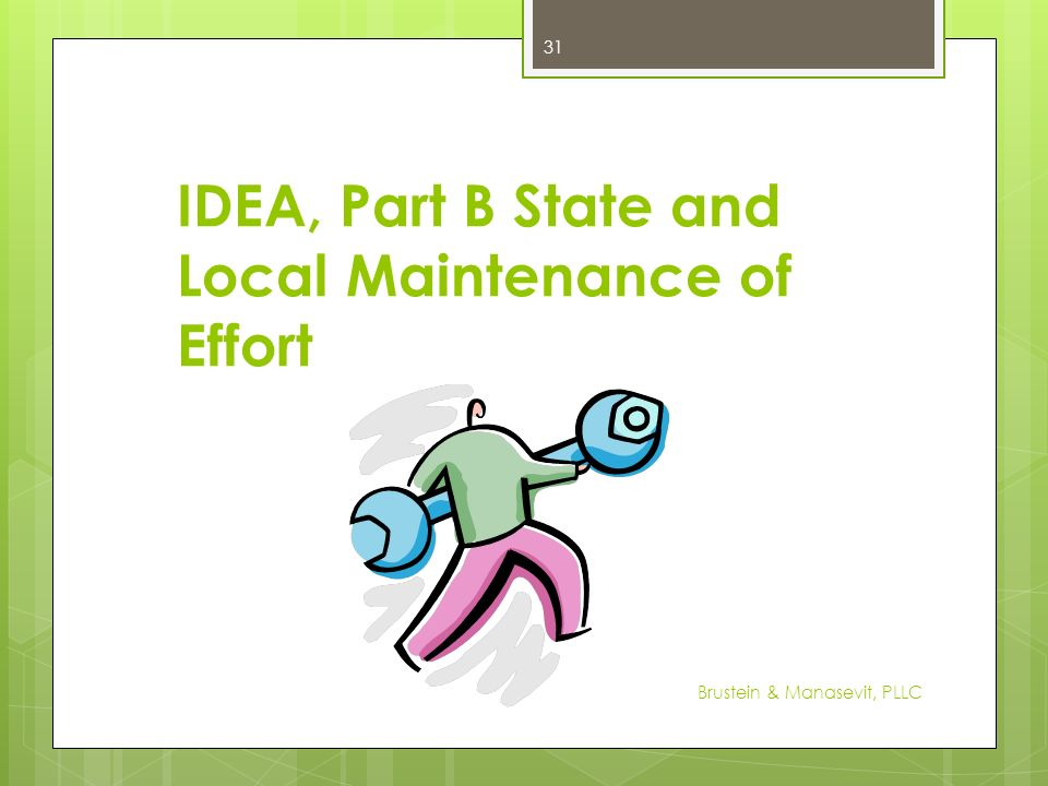 IDEA, Part B State and Local Maintenance of Effort